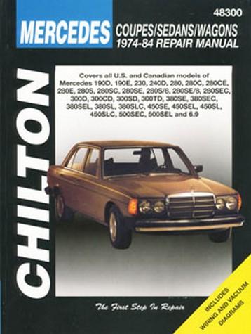 mercedes benz coupes sedans wagons 1974-1984  chilton repair manual